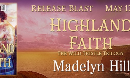 Highland Faith by Madelyn Hill Release Blast