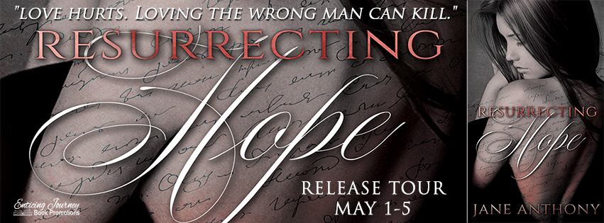 Resurrecting Hope by Jane Anthony Release Tour