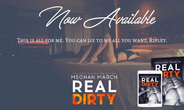 Real Dirty by Meghan March Release Blitz