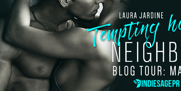 Tempting Her Neighbor by Laura Jardine Blog Tour