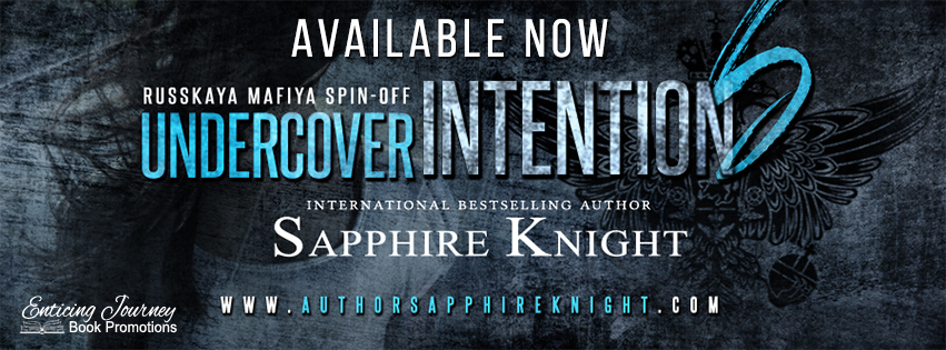 Undercover Intentions by Sapphire Knight Release Blitz