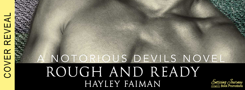 Rough and Ready by Hayley Faiman Cover Reveal
