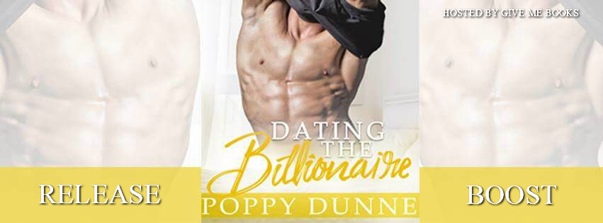 Dating The Billionaire by Poppy Dunne Release Boost