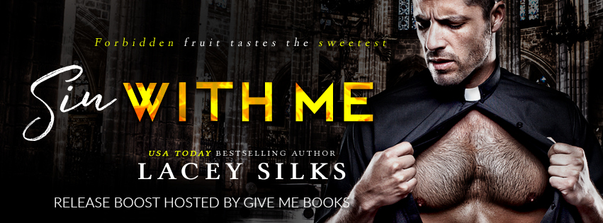 Sin With Me by Lacey Silks Release Boost