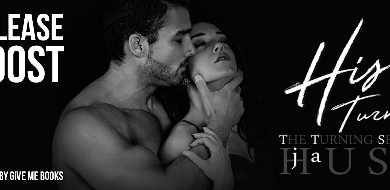 His Turn by J.A. Huss Release Boost
