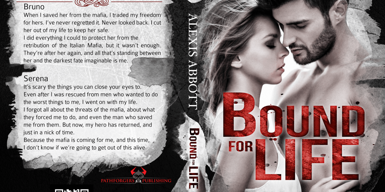 Bound For Life by Alexis Abbott Release Blitz