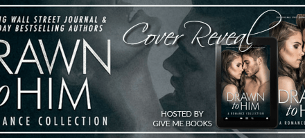 Drawn to Him: A Romance Collection Cover Reveal