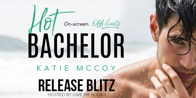 Hot Bachelor by Katie McCoy Release Blitz