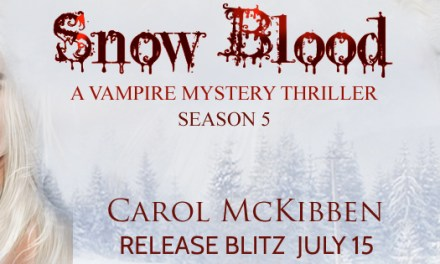 Snow Blood Season 5 by Carol McKibben Release Blitz
