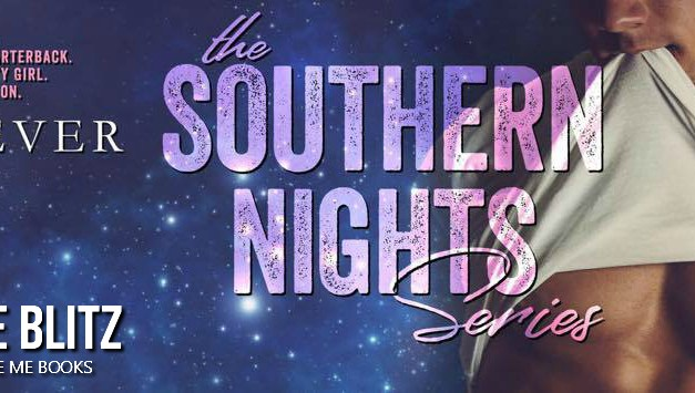 The Southern Nights Series by M. Never Release Blitz