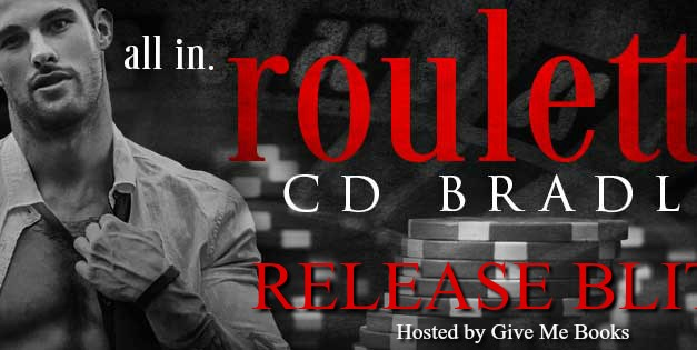 Roulette by C.D. Bradley Release Blitz