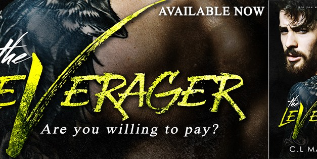 The Leverager by C.L. Masonite Release Blitz