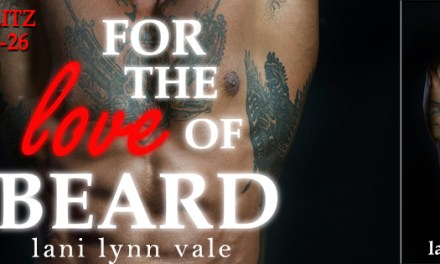 For The Love of Beard by Lani Lynn Vale Release Blitz