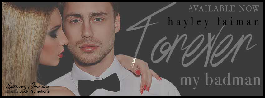 Forever My Badman by Hayley Faiman Release Blitz