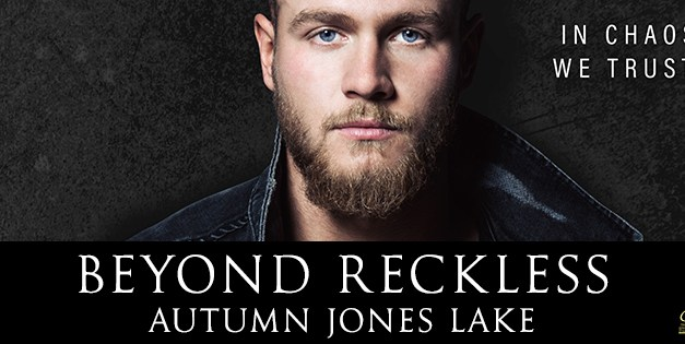 Beyond Reckless by Autumn Jones Lake Cover Reveal