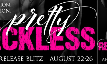 Pretty Reckless by Jane Anthony Release Blitz