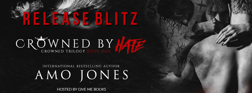 Crowned by Hate by Amo Jones Release Blitz