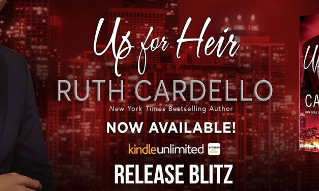 Up for Heir by Ruth Cardello Release Blitz