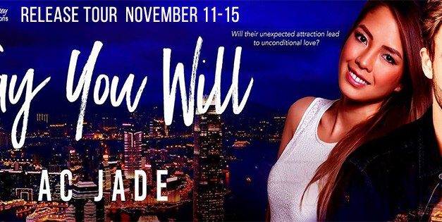 Say You Will by A.C. Jade Release Tour
