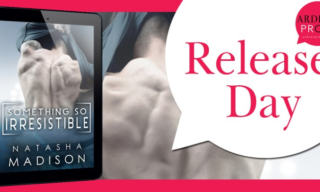 Something So Irresistible by Natasha Madison Release Day Blitz