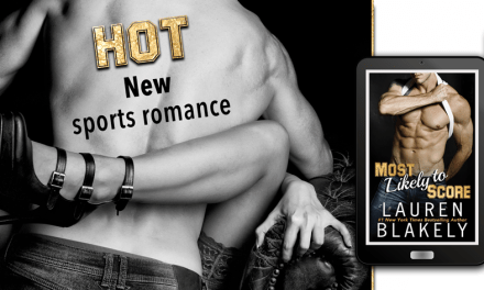 Most Likely to Score by Lauren Blakely Release Day Launch