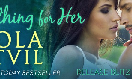 Anything for Her by Lola Stvil Release Blitz