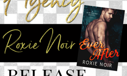 Ever After by Roxie Noir Release Day Blitz