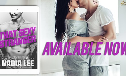 That Sexy Stranger by Nadia Lee Release Blitz