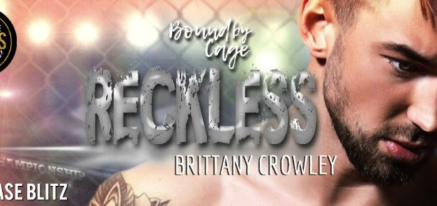 Reckless by Brittany Crowley Release Blitz