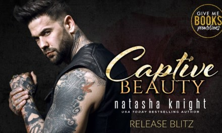 Captive Beauty by Natasha Knight Release Blitz