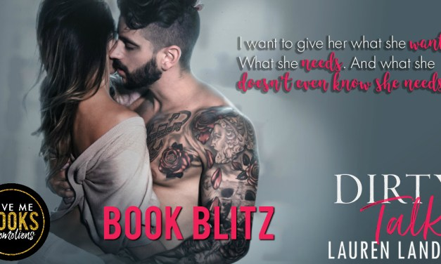 Dirty Talk by Lauren Landish Book Blitz