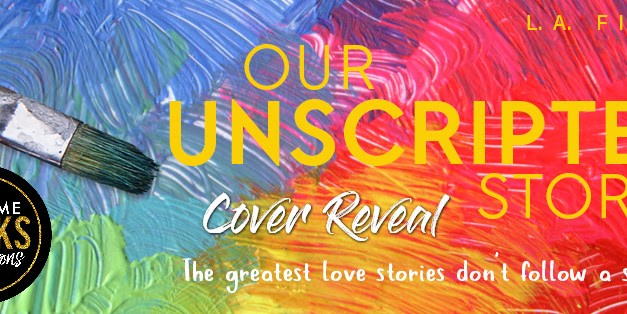 Our Unscripted Story by L.A. Fiore Cover Reveal