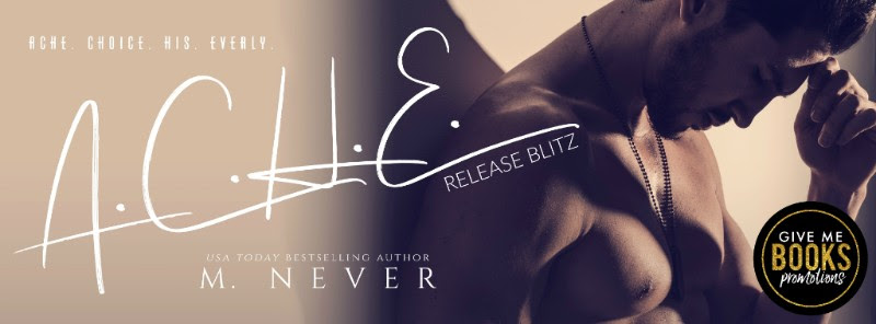 A.C.H.E. by M. Never Release Blitz