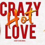 Crazy Hot Love by K.L. Grayson Release Blitz