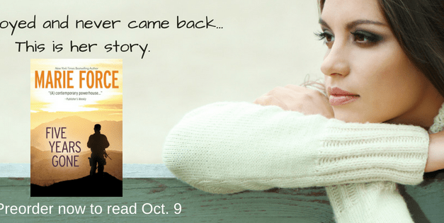 Five Years Gone by Marie Force Excerpt Reveal