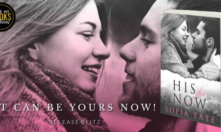 His for Now by Sofia Tate Release Blitz
