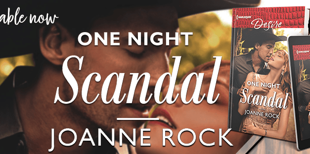 One Night Scandal by Joanne Rock Book Blitz