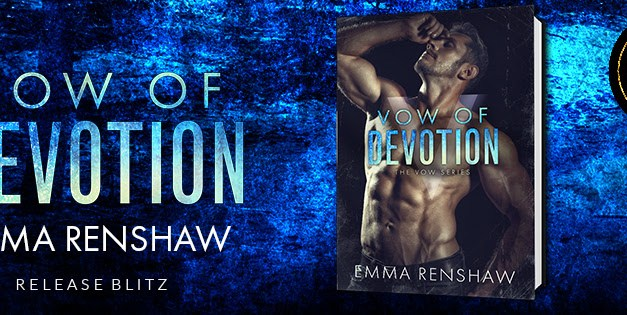 Vow of Devotion by Emma Renshaw Release Blitz