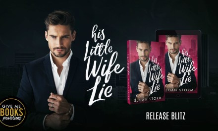 His Little Wife Lie by Sloan Storm Release Blitz