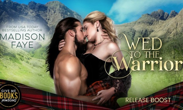Wed To The Warrior by Madison Faye Release Boost