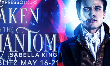 Taken by the Phantom by Isabella King Release Blitz