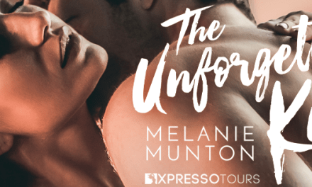 The Unforgettable Kind by Melanie Munton Cover Reveal