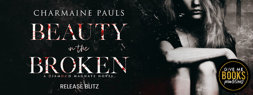 Beauty in the Broken by Charmaine Pauls Release Blitz