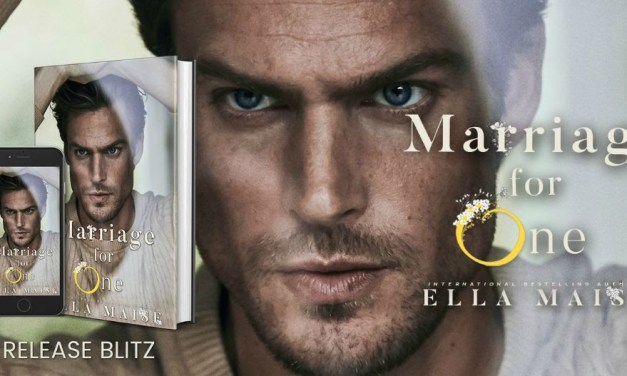 Marriage for One by Ella Maise Release Blitz