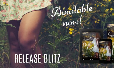 Something That Could Last by Ashley Cade Release Blitz