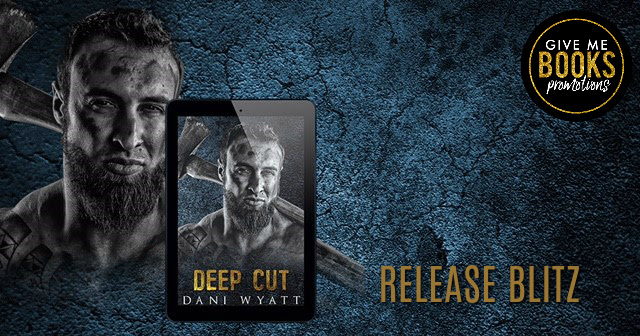 Deep Cut by Dani Wyatt Release Blitz