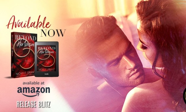 Beyond Her Desire by Nicky F. Grant Release Blitz