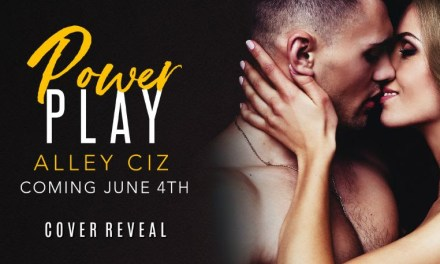 Power Play by Alley Ciz Cover Reveal