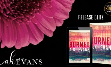 Burned by A.K. Evans Release Blitz