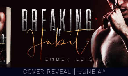 Breaking The Habit by Ember Leigh Cover Reveal